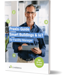 Facility-Management Praxis-Guide LineMetrics