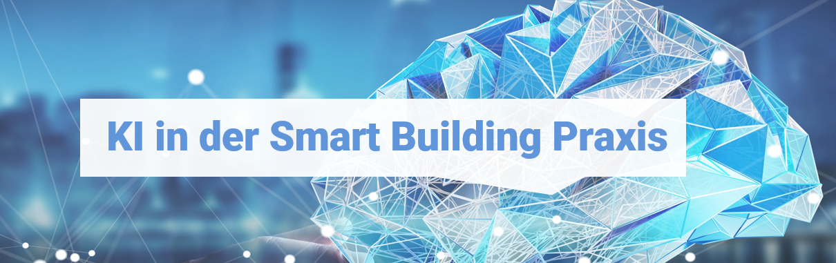 KI in der Smart Building Praxis Blog